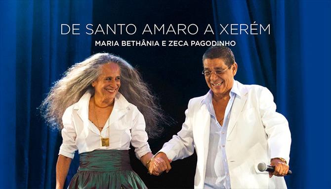 De Santo Amaro a Xerém - Maria Bethânia e Zeca Pagodinho
