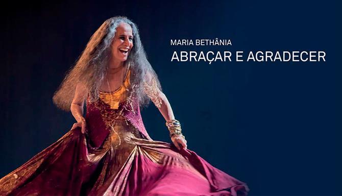 Maria Bethânia - Abraçar e Agradecer
