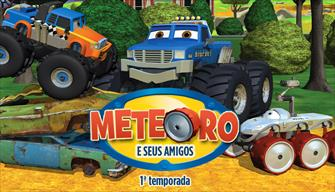 Meteoro e Seus Amigos - 1ª Temporada