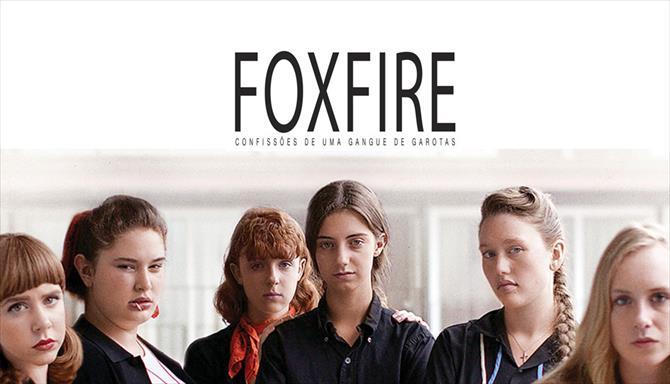 Foxfire - Confissões de Uma Gangue de Garotas