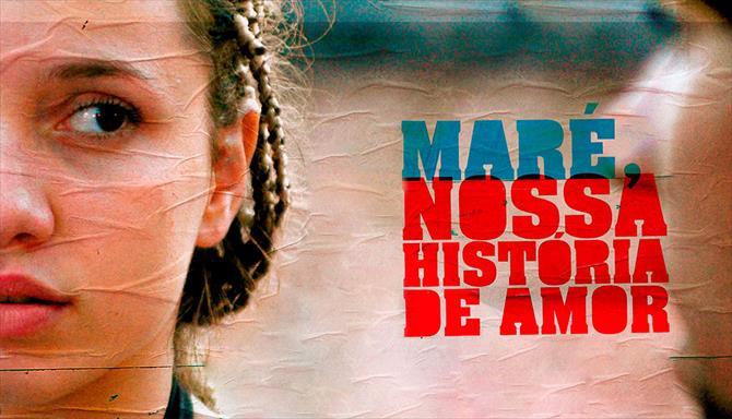 Maré, Nossa História de Amor