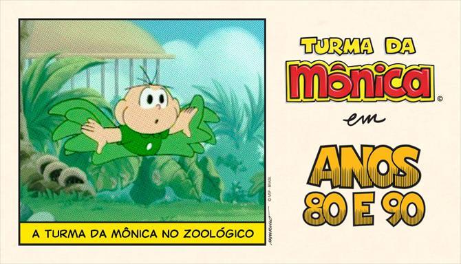 Turma da Mônica Anos 80 e 90 - A Turma da Mônica no Zoológico