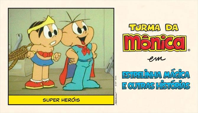 Estrelinha Mágica e Outras Histórias - Super Heróis