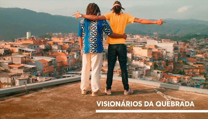 Visionários da Quebrada