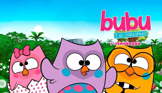 Bubu e as Corujinhas - 1ª Temporada