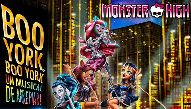 Monster High - Boo York, Boo York - Um Musical de Arrepiar