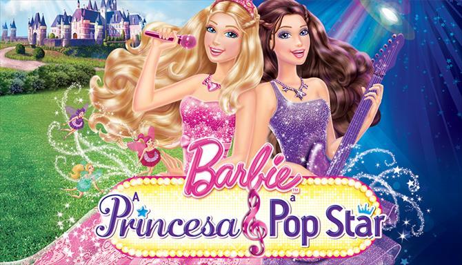 Barbie - A Princesa e a Pop Star