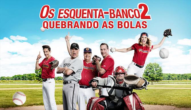 Os Esquenta-Banco 2 - Quebrando As Bolas