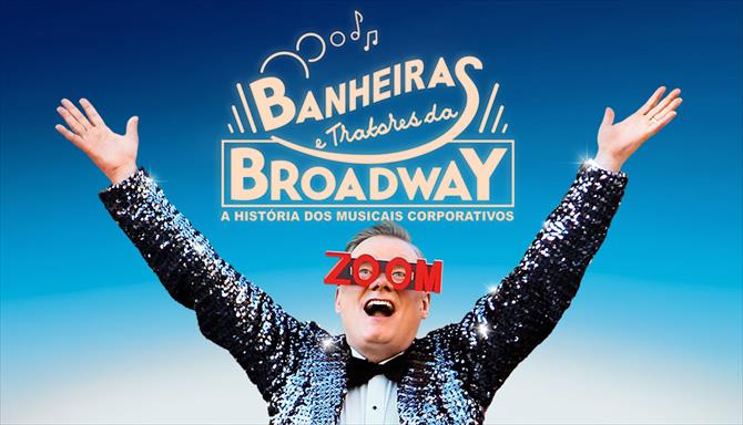 Banheiras e Tratores da Broadway - A História dos Musicais Corporativos
