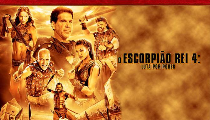 O Escorpião Rei 4 - Em Busca do Poder