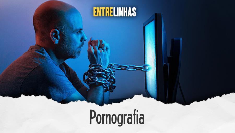 Entrelinhas - Pornografia