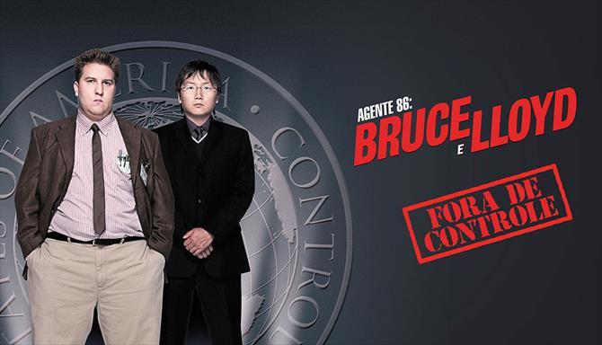 Agente 86 - Bruce e Lloyd - Fora de Controle