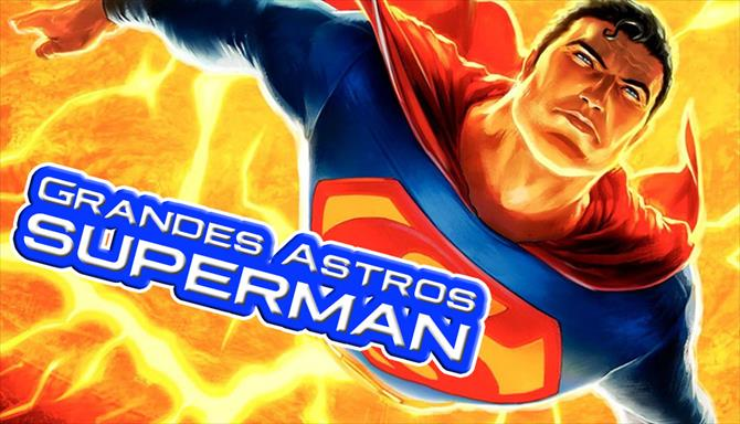 Grandes Astros Superman