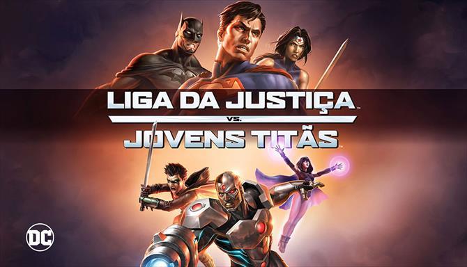 DC - Liga da Justiça vs Jovens Titãs