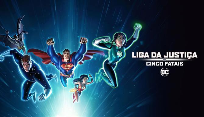 Liga da Justiça - Os Cinco Fatais