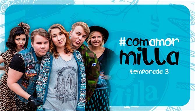Com Amor Milla - 3ª Temporada
