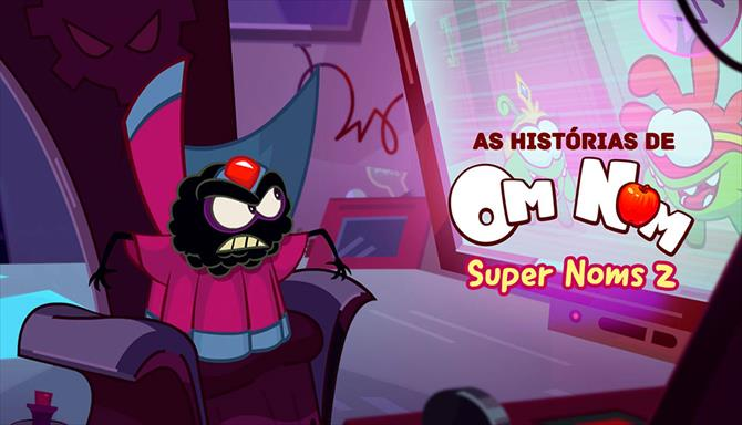 As Histórias do Om Nom - SuperNoms 2