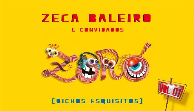 Zoró - Bichos Esquisitos - Zeca Baleiro e Convidados