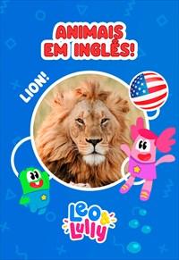 Leo & Lully - Animais em inglês!