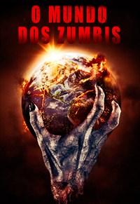 O Mundo dos Zumbis