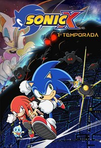 Sonic X - 1ª Temporada