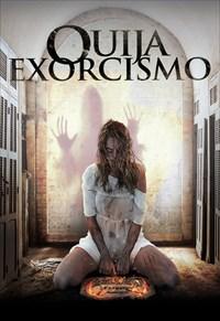 Ouija - Exorcismo