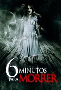 6 Minutos para Morrer