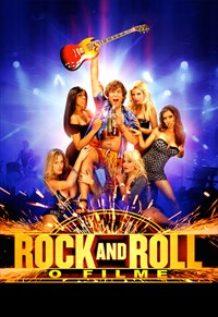 Rock and Roll - O Filme
