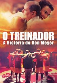 O Treinador - A História de Don Meyer