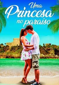Uma Princesa no Paraíso