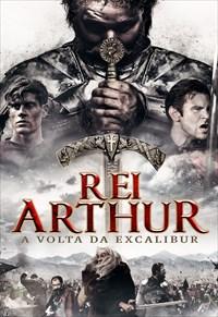 Rei Arthur - A Volta de Excalibur