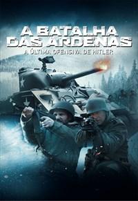 A Batalha das Ardenas - A Última Ofensiva de Hitler