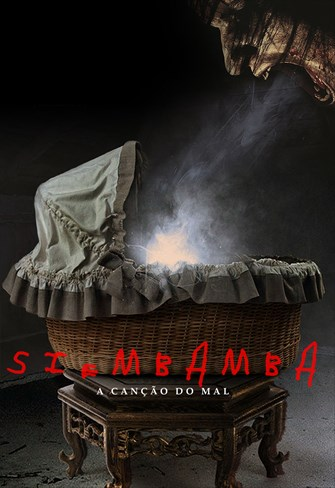 Siembamba - A Canção do Mal