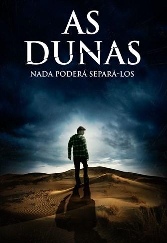 As Dunas - Nada Poderá Separá-los