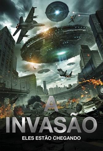 A Invasão - Eles Estão Chegando