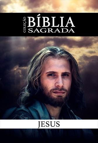 Coleção Bíblia Sagrada - Jesus