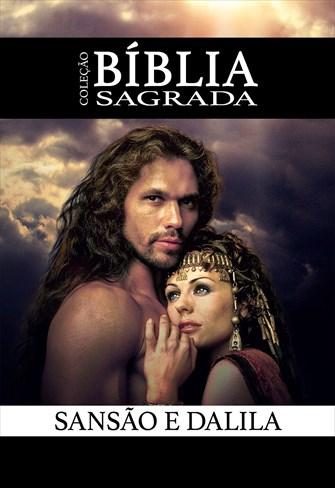 Coleção Bíblia Sagrada - Sansão e Dalila
