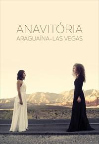 Anavitória: Araguaína - Las Vegas