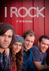 I Rock - 1ª Temporada