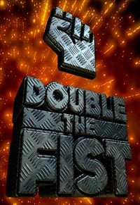 Double the Fist - 1ª Temporada