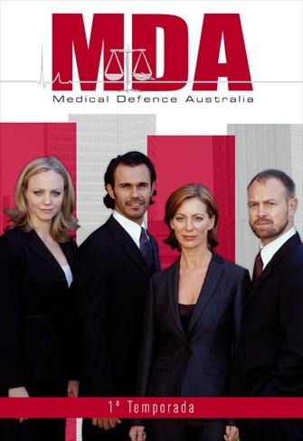 MDA - Medical Defence Australia - 1ª Temporada