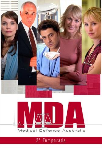 MDA - Medical Defence Australia - 3ª Temporada