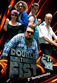 Double the Fist - 2ª Temporada