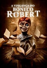 A Vingança do Boneco Robert