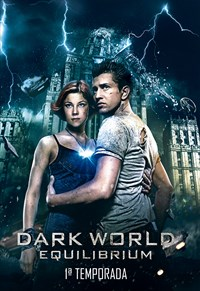 Dark World Equilibrium - 1ª Temporada