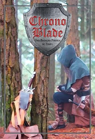 Chrono Blade - Uma Batalha Perdida no Tempo