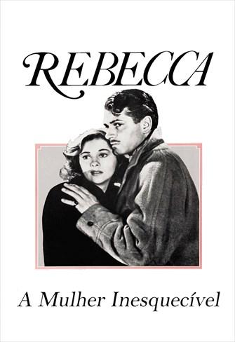 Rebecca - A Mulher Inesquecível