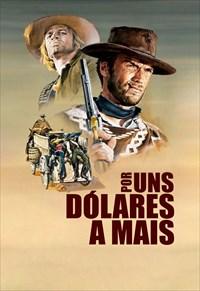 Por uns Dólares a Mais