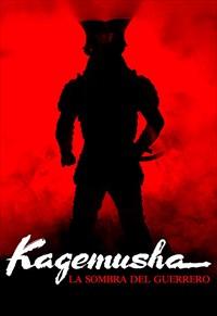 Kagemusha - A Sombra de um Samurai