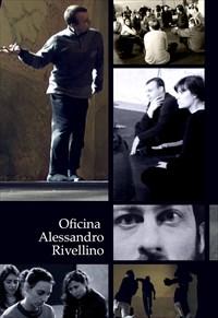 Oficina Alessandro Rivellino